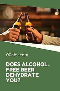 does alcohol-free beer dehydrate you?