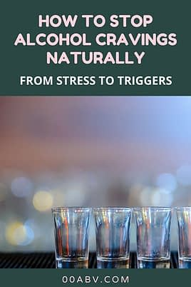 How to Stop Alcohol Cravings Naturally
