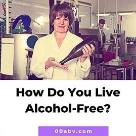 How do you live alcohol-free?