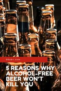 5 Reason Why Non-Alcoholic Beer Won't Kill You