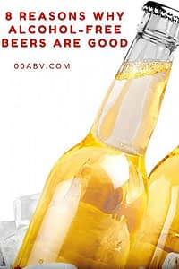8 Reasons Why Alcohol-Free Beer is Good