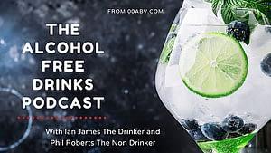 The Alcohol-Free Drinks Poscast