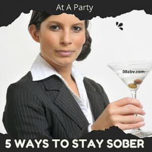 How to Stay Sober At A Party