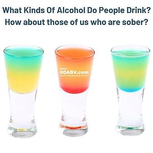 what kinds of alcohol do people drink