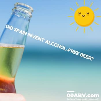 Did Spain invent Alcohol-Free Beer ?